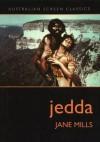 Jedda - Jane Mills