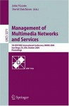 Management of Multimedia Networks and Services: 7th IFIP/IEEE International Conference, MMNS 2004, San Diego, CA, USA, October 3-6, 2004. Proceedings (Lecture Notes in Computer Science) - John Vicente, David Hutchison