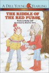 The Riddle of the Red Purse - Patricia Reilly Giff