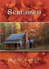 Scrubbed - Kate James