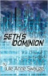 Seth's Dominion - Julie Anne Swayze