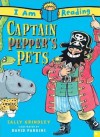 Captain Pepper's Pets (I Am Reading) - Sally Grindley