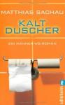 Kaltduscher - Matthias Sachau
