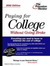 The Paying for College without Going Broke, 2002 Edition - Kalman A. Chany, Geoff Martz