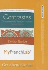 Myfrenchlab -- Access Card -- For Contrastes: Grammaire Du Francais Courant (One Semester Access) - Denise Rochat
