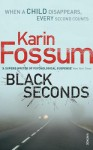 Black Seconds - Karin Fossum, Charlotte Barslund
