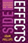 Side Effects - Adam Phillips