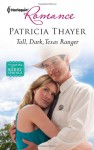 Tall, Dark, Texas Ranger - Patricia Thayer