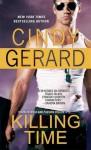 Killing Time (One Eyed Jacks, #1) - Cindy Gerard