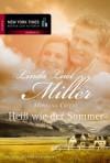 Montana Creeds - Heiß wie der Sommer (German Edition) - Linda Lael Miller