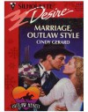 Marriage, Outlaw Style - Cindy Gerard