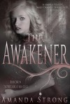 The Awakener - Amanda Strong