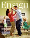 The Ensign - June 2013 - The Church of Jesus Christ of Latter-day Saints
