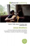 Jonas Brothers - Agnes F. Vandome, John McBrewster, Sam B Miller II