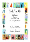 Style For All: Why Fashion, Invented by Kings, Now Belongs to All of Us - Kathleen McDermott