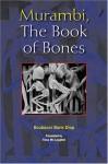 Murambi, The Book of Bones - Boubacar Boris Diop, Fiona Mc Laughlin