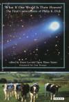 What If Our World is Their Heaven - Philip K. Dike, Gwen Lee, Doris Elaine Sauter, Tim Powers