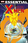Essential Classic X-Men, Vol. 3 - Roy Thomas, Dennis O'Neil, Arnold Drake, Linda Fite, Gerry Conway, Steve Englehart, Archie Goodwin, Neal Adams