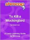 To Kill a Mockingbird - Shmoop