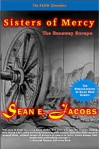 SISTERS OF MERCY: The Runaway Scrape (The FAITH Chronicles Book 3) - Sean E. Jacobs, Barbara J. Struss, Vanessa J. Davis, Sidney E. Struss