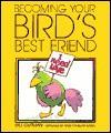 Becoming Your Bird's Best Friend - Bill Gutman