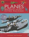 Planes, Rockets and Other Flying Machines - Ian Graham