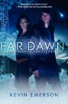 The Far Dawn (the Atlanteans, #3) - Kevin Emerson
