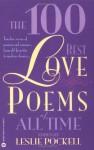 The 100 Best Love Poems of All Time - Leslie Pockell, Katharine Rapkin, Adrienne Avila