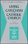 Living the Catechism of the Catholic Church, Vol. 3: Life in Christ - Christoph Cardinal Schönborn, Michael J. Miller