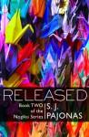 Released (The Nogiku, #2) - S.J. Pajonas