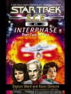 Interphase, Part 2 (Star Trek: S.C.E., #5) - Dayton Ward, Kevin Dilmore