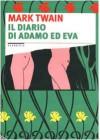 Il diario di Adamo ed Eva - Mark Twain, Giovanni Sordini, Ralph Lester, Carla Muschio