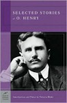 Selected Stories of O. Henry (Barnes & Noble Classics Series) - O. Henry, Victoria Blake