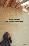 Pietra di pazienza (Supercoralli) (Italian Edition) - Atiq Rahimi, Yasmina Mélaouah