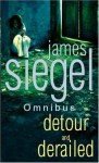 Detour And Derailed - James Siegel