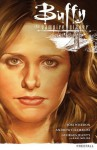Buffy The Vampire Slayer: Season Nine vol. 1 Freefall (Buffy the Vampire Slayer (Dark Horse)) - Joss Whedon, Andrew Chambliss, Sierra Hahn, Scott Allie, George Jeanty, Karl Moline, Dexter Vines, Andy Owens, Michelle Madsen, Jo Chen