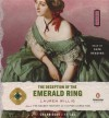 The Deception of the Emerald Ring - Lauren Willig, Kate Reading