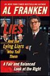 Lies & the Lying Liars Who Tell Them - Al Franken