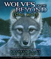 Lone Wolf - Audio (Wolves of the Beyond) - Kathryn Lasky