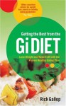 Getting the Best from the Gi Diet: Lose Weight and Keep it off with the Proven Healthy Eating Plan - Rick Gallop