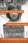 First They Killed My Father: A Daughter of Cambodia Remembers (School & Library Binding) - Loung Ung