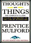 Thoughts Are Things [Annotated] - Plus BONUS Video Content, This Ebook Features Dynamic Chapter Navigation Links for a Premium Reading, Prentice Mulford