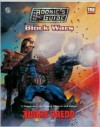 Judge Dredd: The Rookies Guide to Block Wars - Matthew Sprange, 2000AD artists