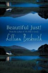 Beautiful Just! - Lillian Beckwith