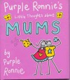 Purple Ronnie's Little Thoughts About Mums - Purple Ronnie