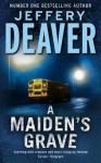 A Maiden's Grave - Jeffery Deaver