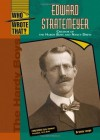 Edward Stratemeyer: Creator of the Hardy Boys and Nancy Drew (Who Wrote That?) - Brenda Lange, Kyle Zimmer