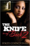 The Knife in My Back 2 (Delphine Publications Presents) - Stacey Covington-Lee