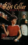 The Root Cellar - Janet Lunn