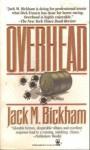 Overhead - Jack M. Bickham